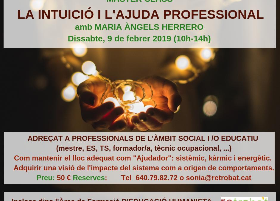 """Master Class """"La intuició i l'ajuda professional"""""""