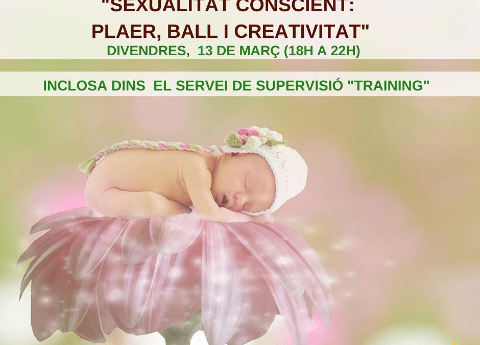 """Master Class """"Sexualitat Conscient:  Plaer, Ball i Creativitat"""""""